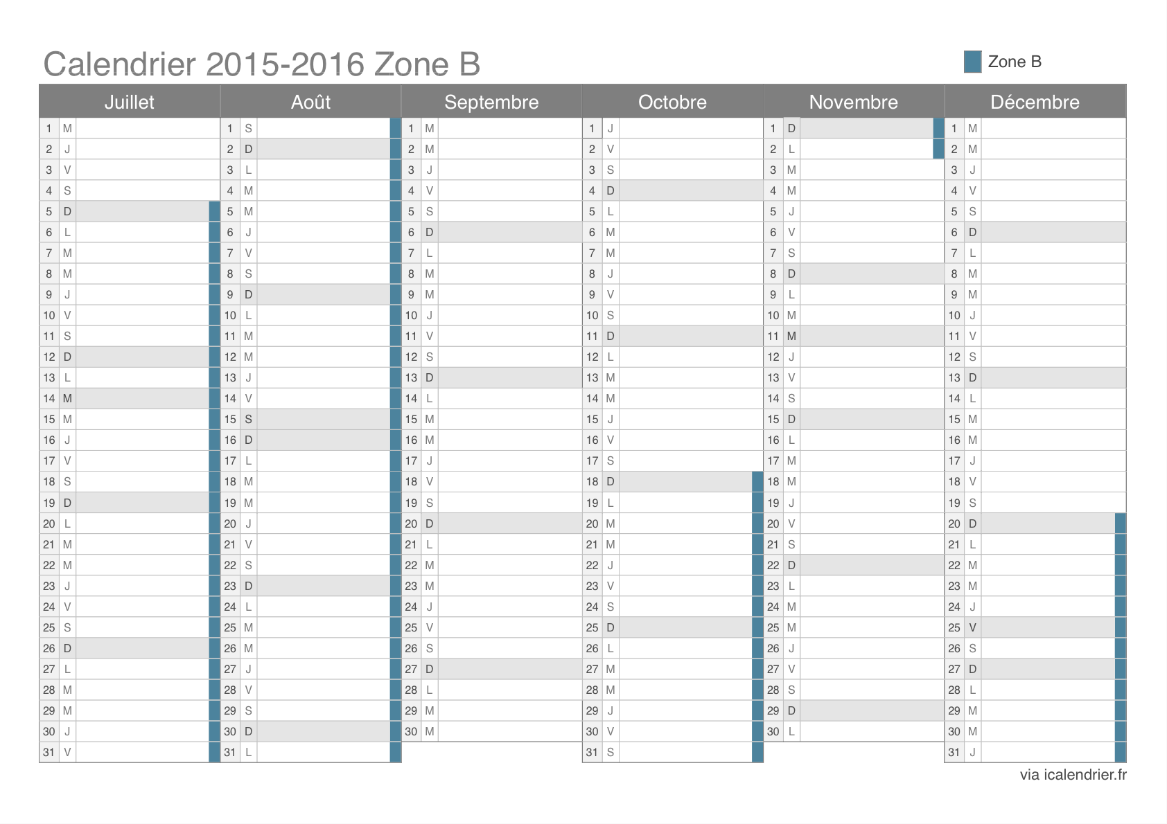 vacances scolaires 2015 2016 zone b calendrier et dates. Black Bedroom Furniture Sets. Home Design Ideas